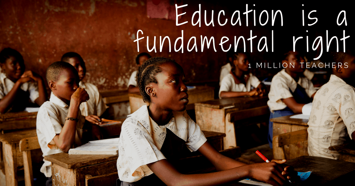 1 Million Teachers - Education Is a Fundamental Right