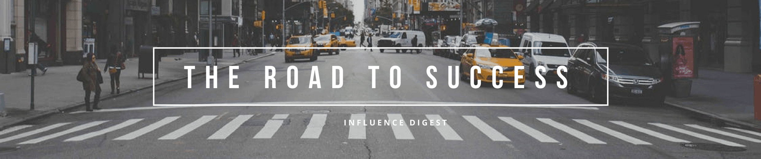 The Road to Success Is Long And Boring - Influence Digest