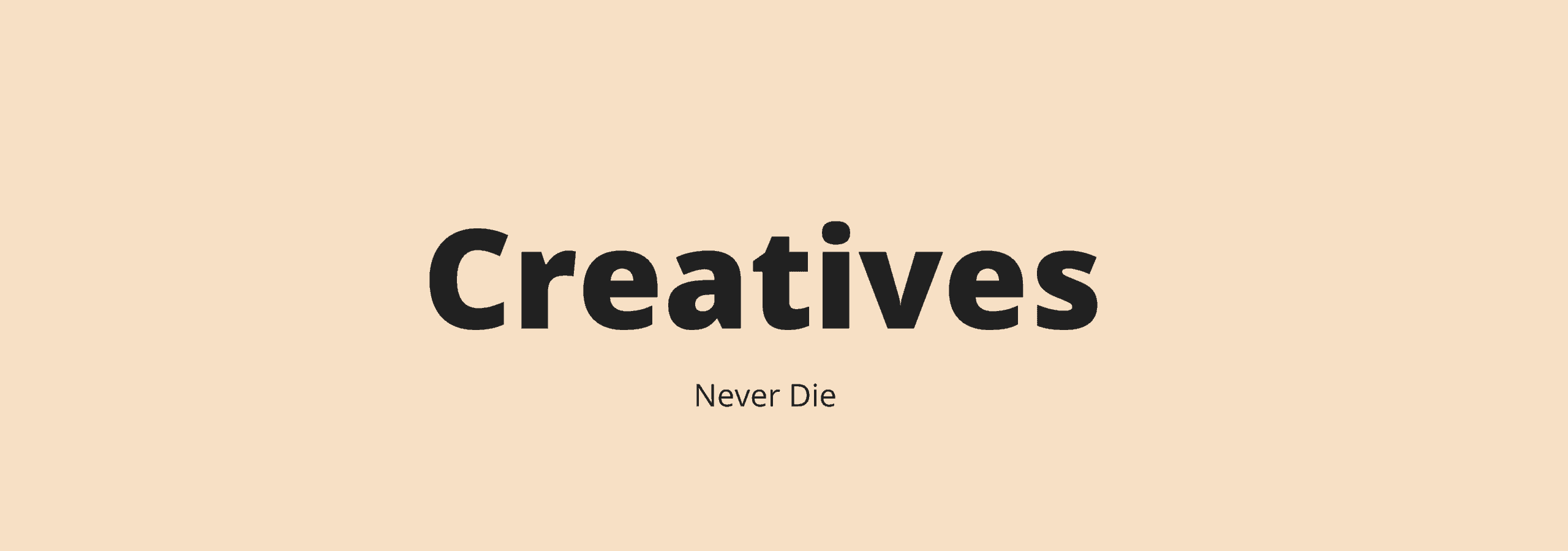 Why Creatives Will Survive This Technological Revolution