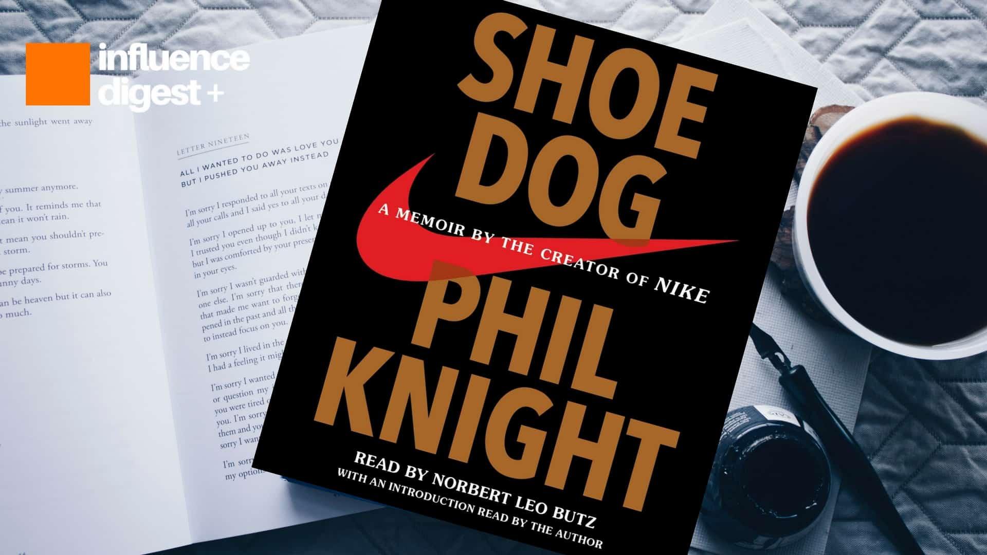 9c7d82ecc3f14e Summary -  Shoe Dog Phil Knight Norbert Leo Butz 9781508211808