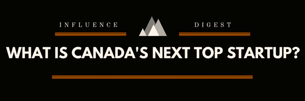 what is canada's next top startup
